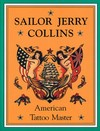 Sailor Jerry Collins American Tattoo Master