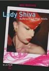 Lady Shiva - Aufbruch auf High Heels