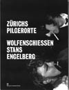 Z�richs Pilgerorte Wolfenschiessen, Stans, Engelberg