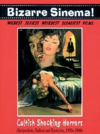 BIZARRE SINEMA - CULTISH SHOCKING HORRORS