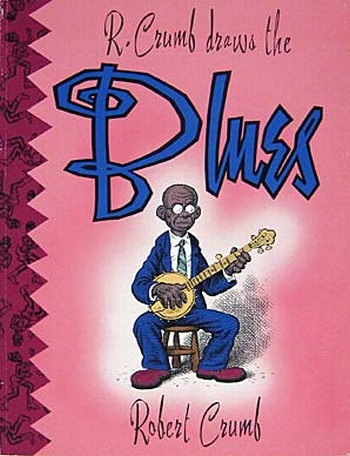 R.Crumb draws the Blues
