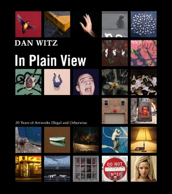 Dan Witz: In Plain View