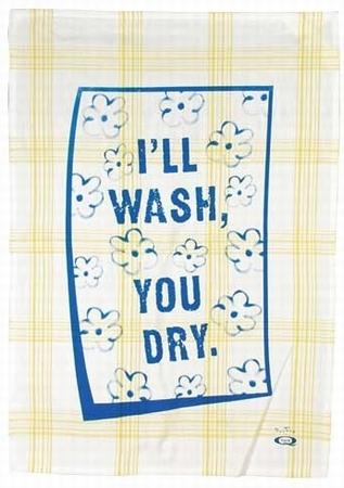 I'll Wash You Dry - Geschirrtuch