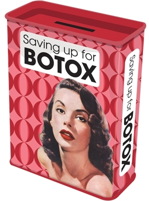 Spardose - saving up for Botox