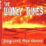 LOONEY TUNES - Beyond The Dune