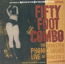 FIFTY FOOT COMBO - Live At Ernesto's