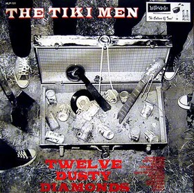 TIKI MEN - Twelve Dusty Diamonds