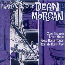 DEAN MORGAN - The Totally Twisted World Of