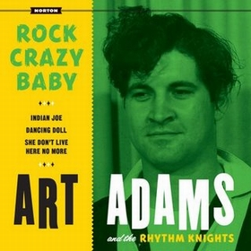ART ADAMS - Rock Crazy Baby