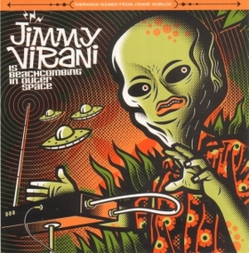Jimmy Virani  - is Beachcombing in Outer Space