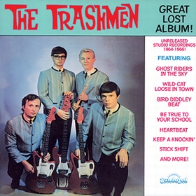 TRASHMEN - Great Lost Album!