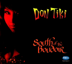 Don Tiki - South of the Boudoir