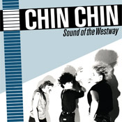 CHIN CHIN - Sound Of The West Way