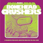 VARIOUS ARTISTS - Bonehead Crushers Vol. 2