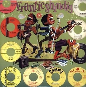 VARIOUS ARTISTS - Frantic Shindig