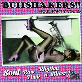 VARIOUS ARTISTS - Buttshakers Soul Party Vol. 10