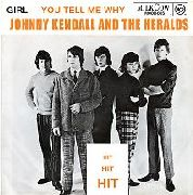JOHNNY KENDALL AND THE HERALDS - Girl