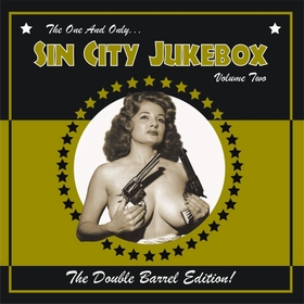 VARIOUS ARTISTS - Sin City Jukebox Vol. 2