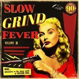 VARIOUS ARTISTS - Slow Grind Fever Vol. 2