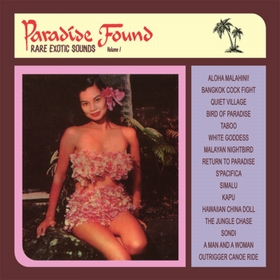 VARIOUS ARTISTS - Paradise Found Vol. 1 - Rare Exotic Sounds