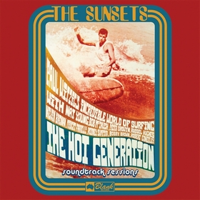 SUNSETS - The Hot Generation Soundtrack Sessions