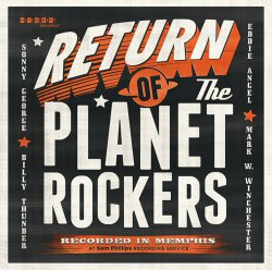 PLANET ROCKERS - Return Of The