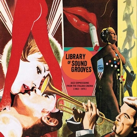 VARIOUS ARTISTS - Library Of Sound Grooves - Jazz Expressions From The Italian Cinema