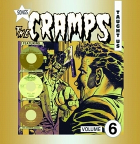 VARIOUS ARTISTS - Songs The Cramps Taught Us Vol. 6