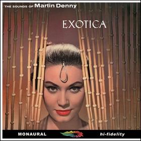 MARTIN DENNY - Exotica