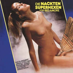 GERHARD HEINZ - The Naked Superwitches Of The Rio Amore / Die Nackten Superhexen Vom Rio Amore
