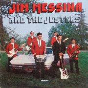 JIM MESSINA AND THE JESTERS - Jim Messina And The Jesters