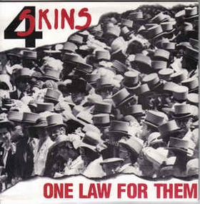 4 SKINS - One Law For Them