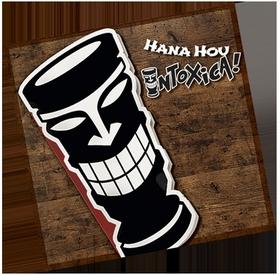 INTOXICA - Hana Hou