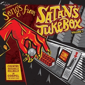 VARIOUS ARTISTS - Songs From Satan's Jukebox Vol. 1
