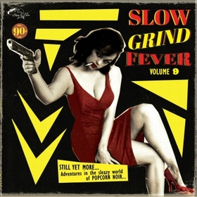 VARIOUS ARTISTS - Slow Grind Fever Vol. 9