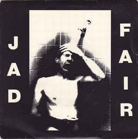 JAD FAIR - The Zombies Of Mora-Tau