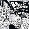 BIG BOBBY AND THE NIGHTCAPS