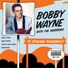 BOBBY WAYNE AND THE WARRIORS