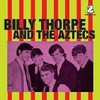 BILLY THORPE AND THE AZTECS