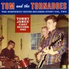 TOM AND THE TORNADOES