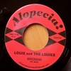 LOUIE AND THE LOUIES