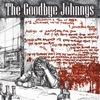 THE GOODBYE JOHNNYS