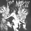 THE NERVOUS TICKS