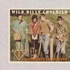 WILD BILLY CHYLDISH AND THE CTMF