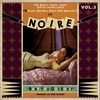 La Noire Vol. 3 - Baby You Got Soul