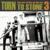 Turn To Stone Vol. 3
