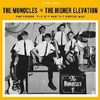 MONOCLES - THE HIGHER ELEVATION