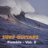 Surf Guitars Rumble Vol. 3