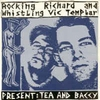 Rocking Richard and Whistling Vic Templar