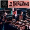 TIKI PHANTOMS LOS